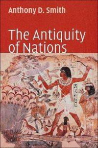"""نقد و بررسی کتاب """"قدمت ملت ها"""" از آنتونی.دی اسمیت"""
